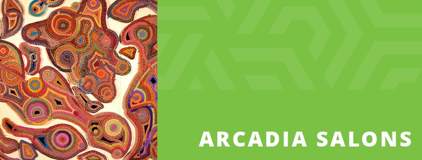 ARCADIA SALON DISCUSSION Featuring Liz Whitney Quisgard - The Museum of Geometric and MADI Art